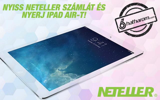 Nyerj iPad Airt a Netellerrel!