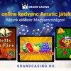 Már online is vár a Grand Casino izgalmas világa!