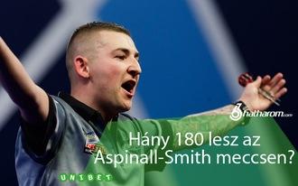 Hány 180 lesz az Aspinall-Smith meccsen? - Premier League tippjáték