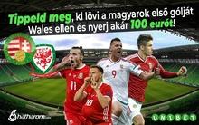 Ki lesz a hős, aki elsőként rezegteti meg Wales hálóját? Tippeld meg és nyerj akár 100 eurót!